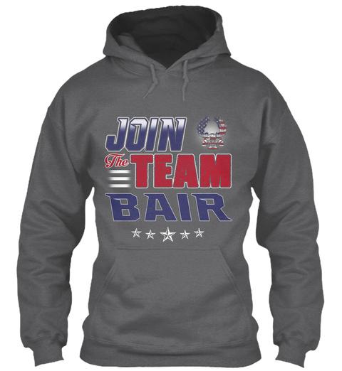 Join The Team Bair  Dark Heather T-Shirt Front