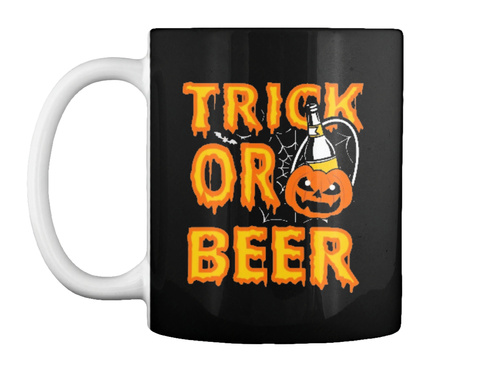 Trick Or Beer Black T-Shirt Front