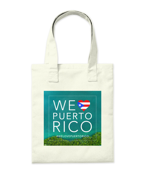 We Love Puerto Rico #Welovepuertorico Natural T-Shirt Back