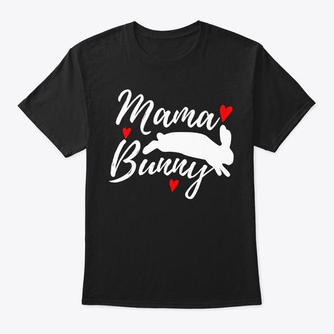 Easter Sunday Mama Bunny Rabbit Cute Chr Black T-Shirt Front