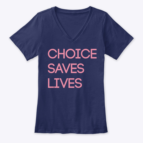 Choice Saves Lives Navy T-Shirt Front