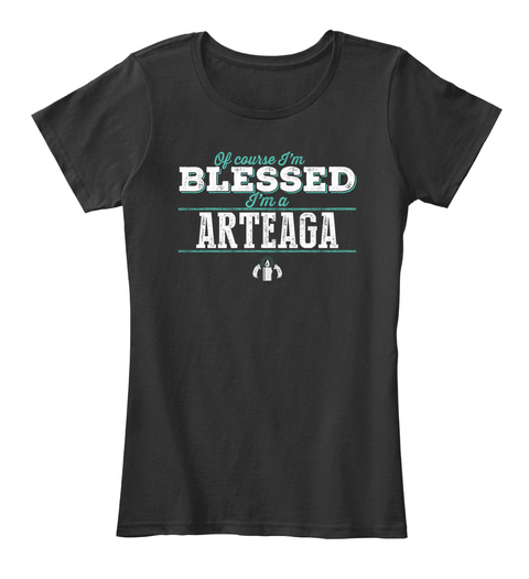 Arteaga Blessed! Black T-Shirt Front