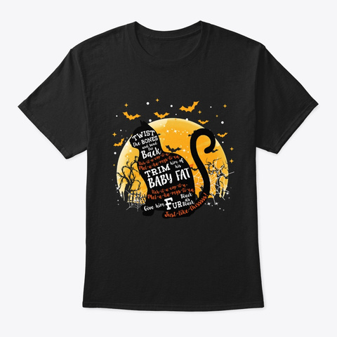 Twist The Bones And Bend The Back Cat Black T-Shirt Front