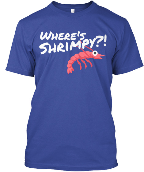 Where's Shrimpy?! Deep Royal T-Shirt Front
