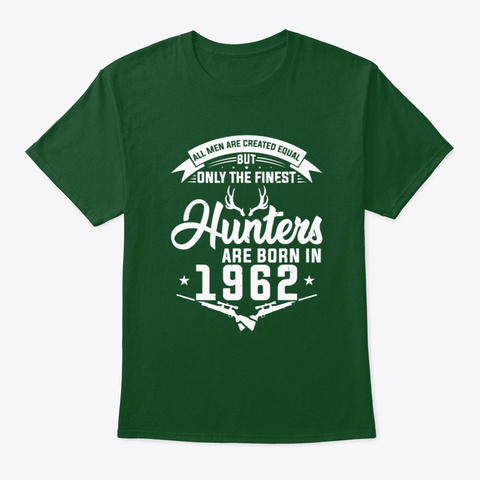 The finest Hunters are born in 1962 Hunting