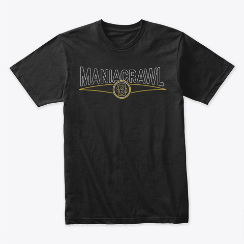 Mania Crawl 6  Black T-Shirt Front