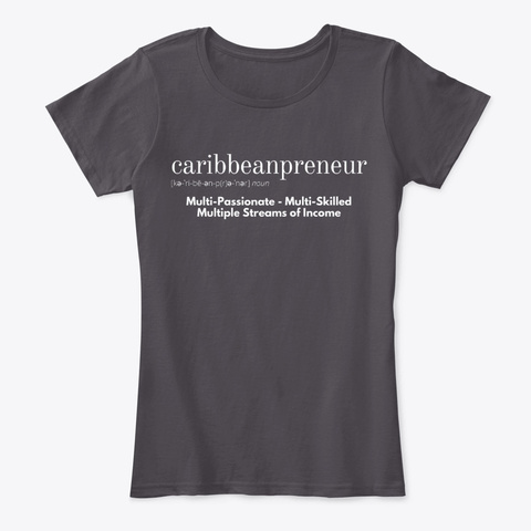 Caribbeanpreneur Ladies Comfy Tee Heathered Charcoal  Kaos Front