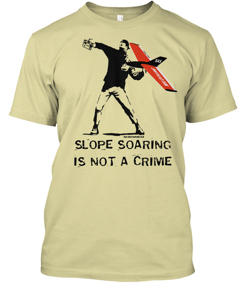 Slope Soaring Is Not A Crime Sand T-Shirt Front