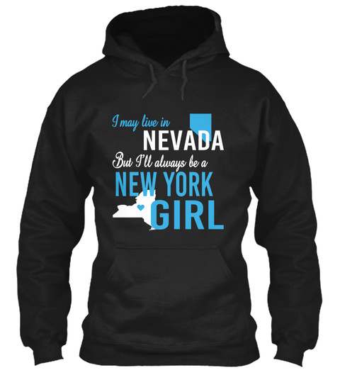 I May Live In Nevada But Always Be A New York Girl  Black T-Shirt Front