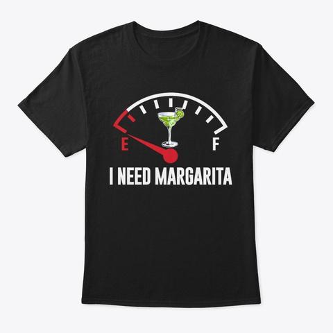 Funny I Need Margarita Wine T Shirt Black T-Shirt Front