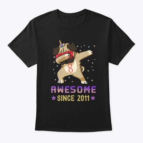 Cute Awesome Since 2011 8th T Shirt  Black T-Shirt Front