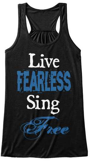 Live Fearless Sing Free Black Women's Tank Top Front