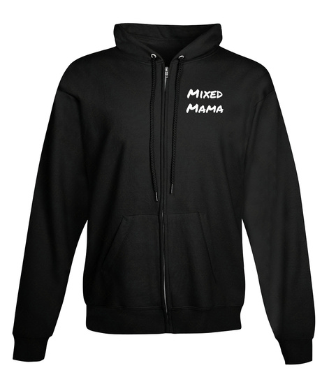 Mixed Mama Black Sweatshirt Front