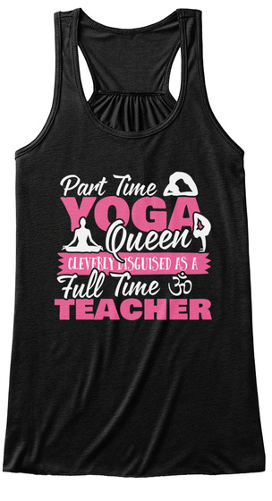 Yoga Queen Disguised As A Teacher M4 Black T-Shirt Front