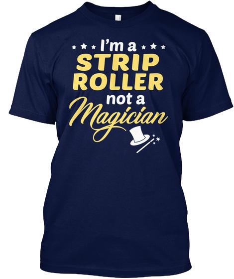Strip Roller   Not Magician Navy T-Shirt Front