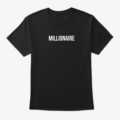 Millionaire Black T-Shirt Front