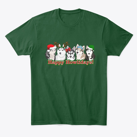 Husky Happy Howlidays Forest Green  T-Shirt Front
