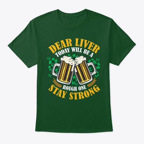 St. Patricks Day Gift Today Is Rough One Deep Forest T-Shirt Front