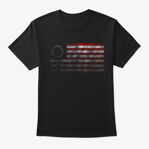 Betsy Ross Distressed American Flag 1776 Black T-Shirt Front