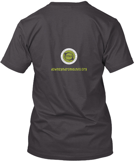 Dsia Awareness Tees And More!  Heathered Charcoal  T-Shirt Back