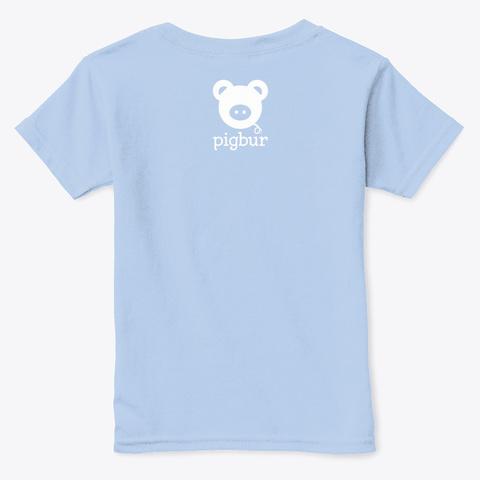 Pigbur Short Sleeve Tee W/White Light Blue T-Shirt Back