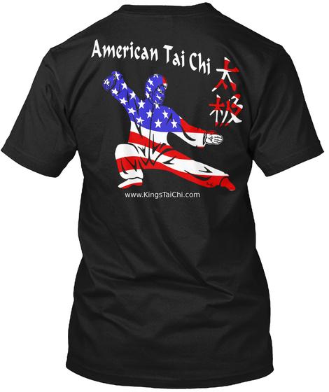 American Tai Chi. Www.Kingstaichi.Com Black T-Shirt Back