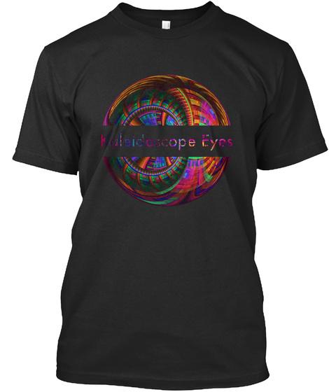 Kaleidoscope Eyes Trippy Art  Black T-Shirt Front