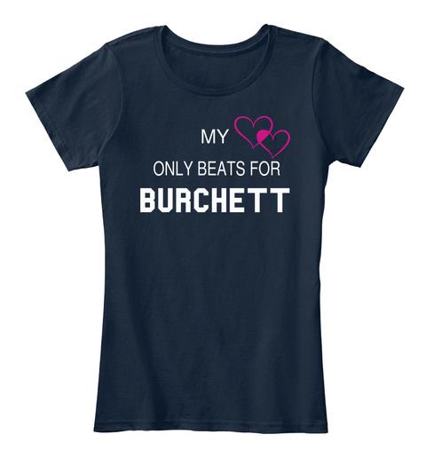 My Only Beats For Burchett New Navy T-Shirt Front