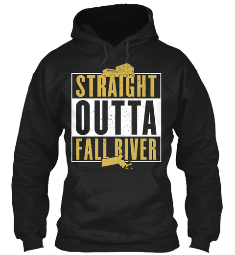Straight Outta Fall River Black T-Shirt Front