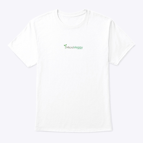 Micro Veggy Special For Microgreens Lover White T-Shirt Front