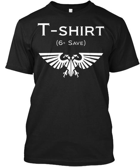 T Shirt 6 Save Black T-Shirt Front