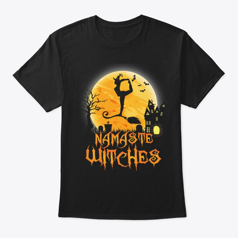 Namaste Witches Yoga Meditation 🎃  Black T-Shirt Front
