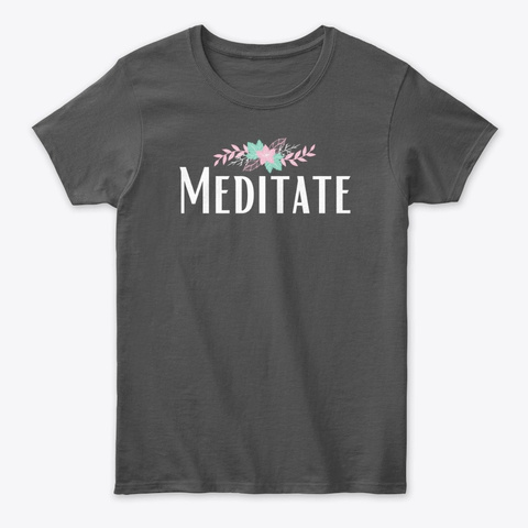 Meditate Tee Charcoal T-Shirt Front