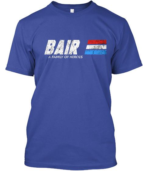Bair: A Family Of Heroes Deep Royal T-Shirt Front