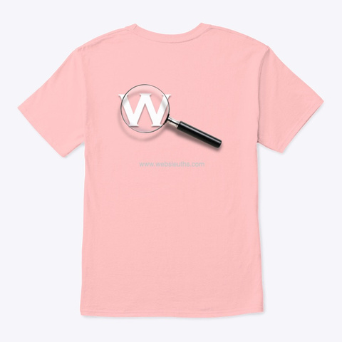 Websleuths Magnifying Glass On Back Pale Pink T-Shirt Back