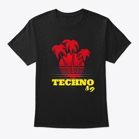 Techno 89 Detroit Edm Dance Music  Black áo T-Shirt Front