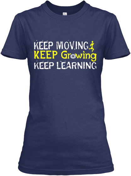 Keep Moving Keep  Gr           Wing Keep   Learning Navy T-Shirt Front