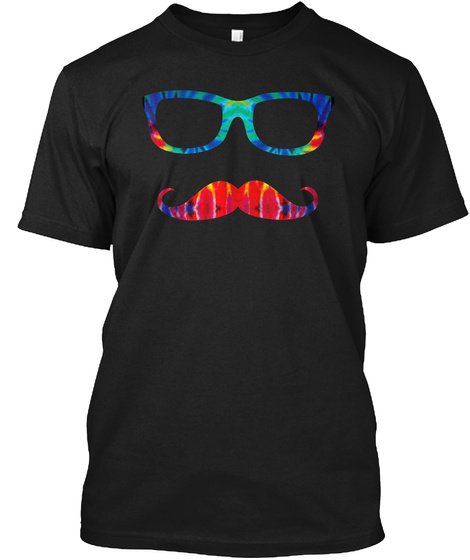 Tie Dye Glasses &Amp; Mustache Novelty Retro Black T-Shirt Front