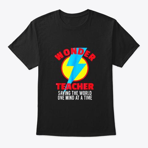 Wonder Teacher Costume Shirt Teacher Black T-Shirt Front
