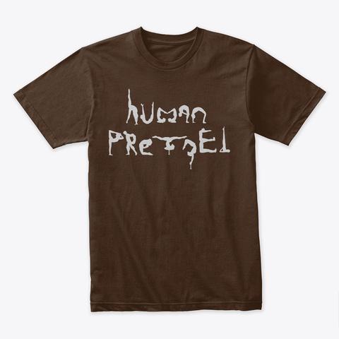 Human Pretzel Dark Chocolate T-Shirt Front