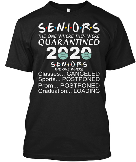 Senior The One Where They Were Black T-Shirt Front