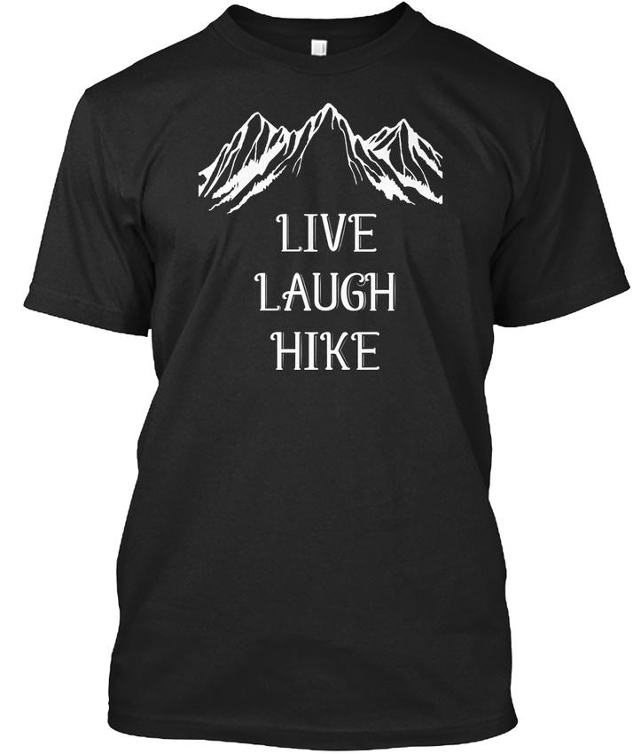 Live-Laugh-S-Love-Like-Hiking-T-shi-Standard-Unisex-T-Shirt