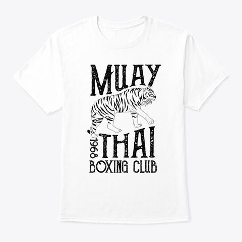 Tiger Muay Thai Kickboxing Club Mma Trai White T-Shirt Front