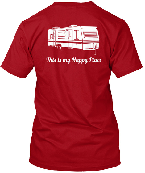 This Is My Happy Place Deep Red T-Shirt Back