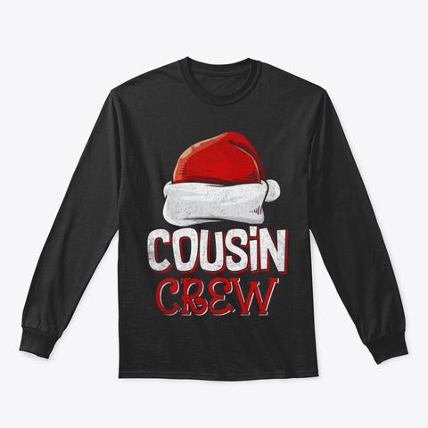Cousin Crew Santa Funny Christmas Family Black T-Shirt Front