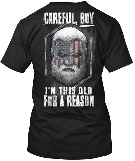 Old Man Club: Careful Boy... T-Shirt Back