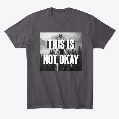 This Is Not Okay 001 Heathered Charcoal  T-Shirt Front