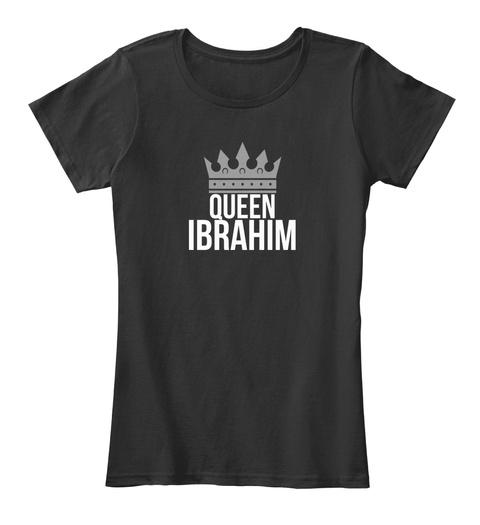 Ibrahim Queen Black T-Shirt Front