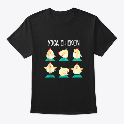Yoga Chicken Cute Physical Class Funny R Black T-Shirt Front