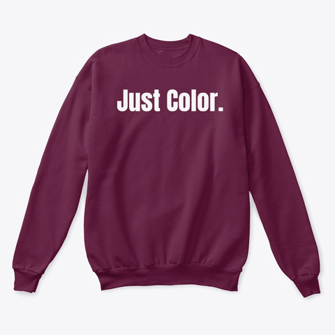 Just Color. Pullover White Logo Maroon  T-Shirt Front